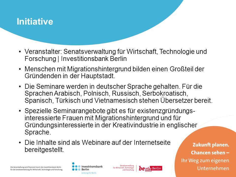 Initiative Veranstalter: Senatsverwaltung für Wirtschaft, Technologie und Forschung | Investitionsbank Berlin.