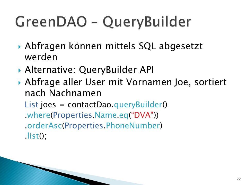 GreenDAO – QueryBuilder