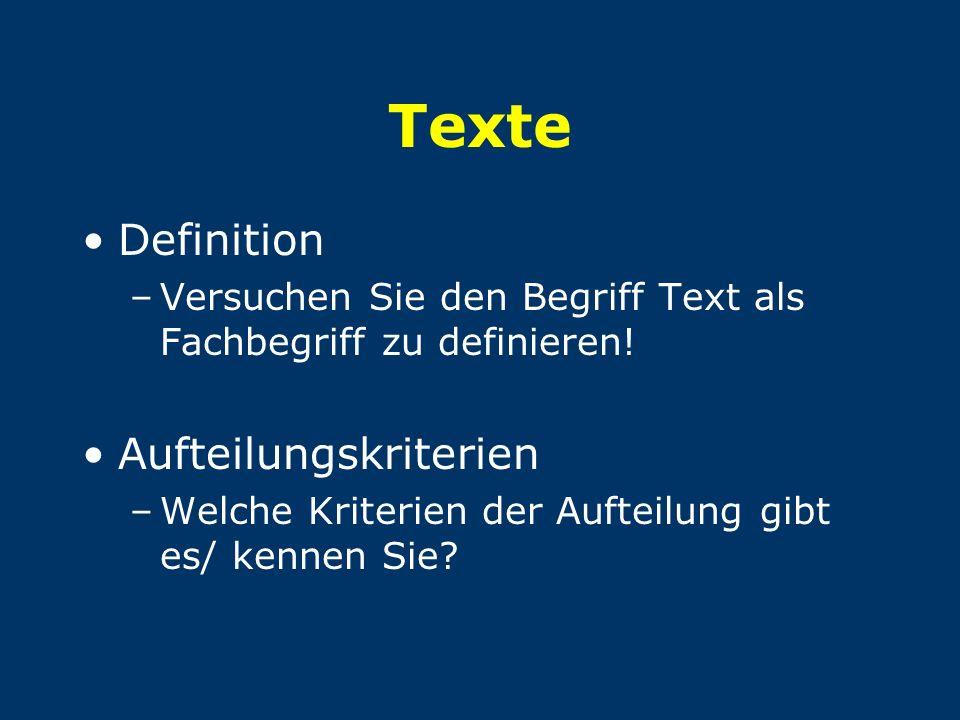 Texte Definition Aufteilungskriterien
