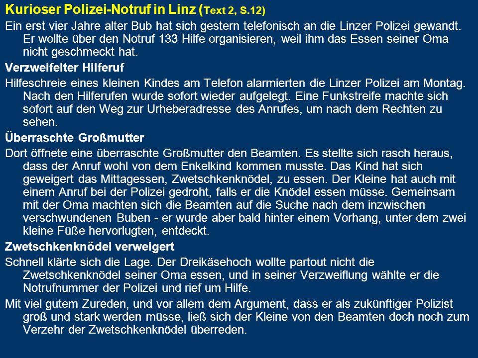 Kurioser Polizei-Notruf in Linz (Text 2, S.12)
