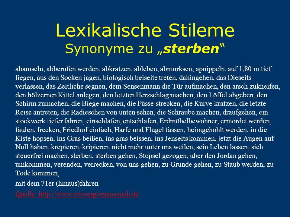 """Lexikalische Stileme Synonyme zu """"sterben"""