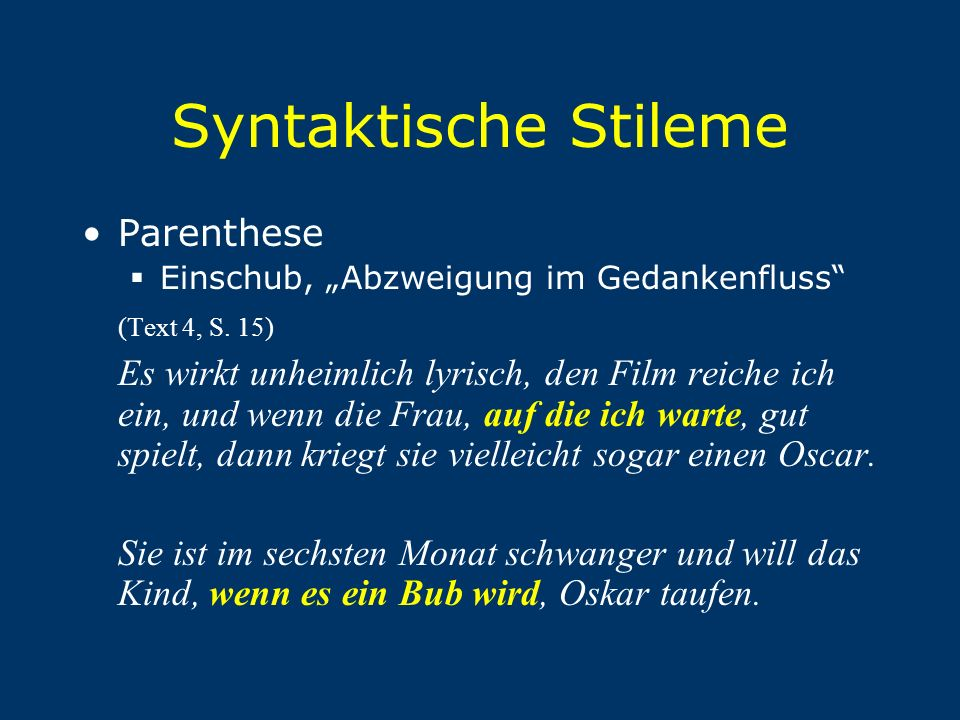 Syntaktische Stileme Parenthese (Text 4, S. 15)