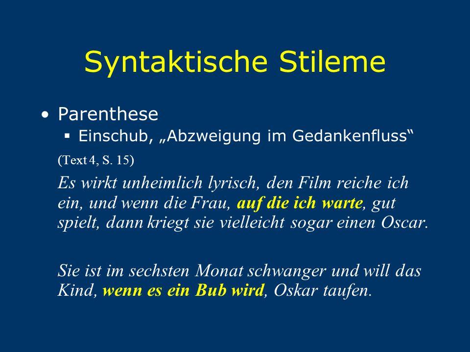 Syntaktische Stileme Parenthese (Text 4, S. 15)