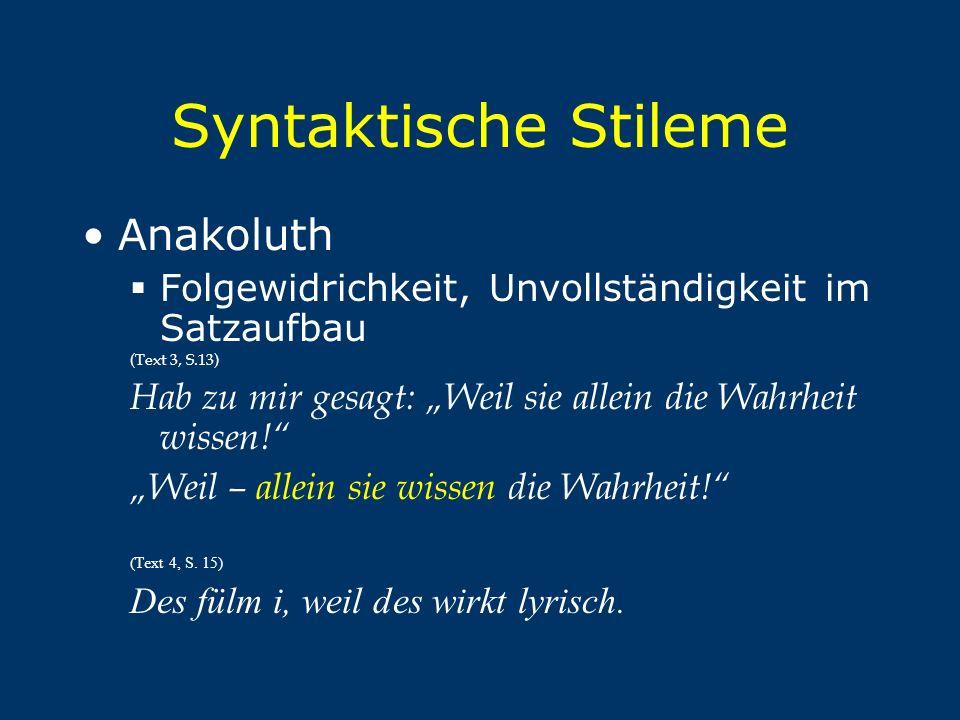 Syntaktische Stileme Anakoluth