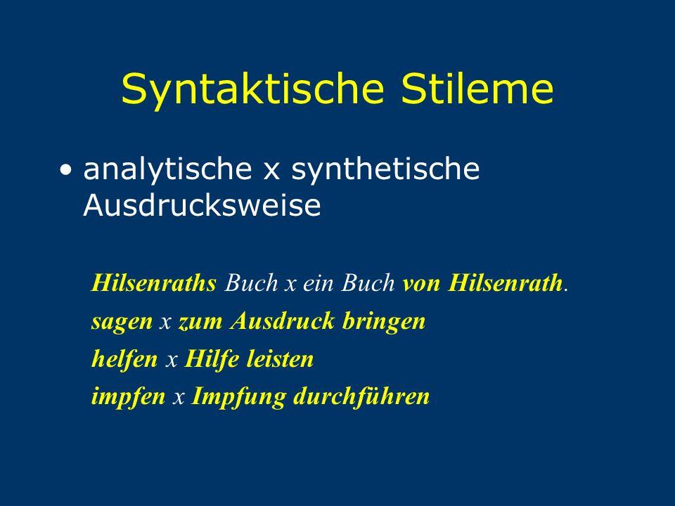 Syntaktische Stileme analytische x synthetische Ausdrucksweise