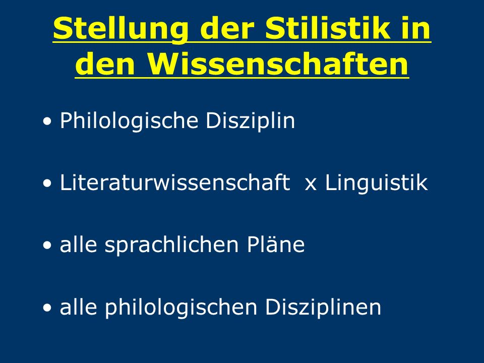 Stellung der Stilistik in den Wissenschaften