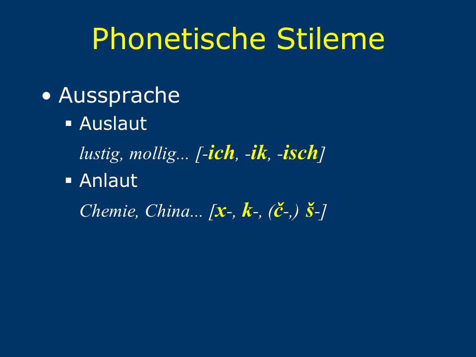 Phonetische Stileme Aussprache Auslaut