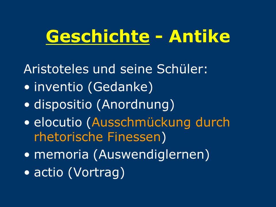 Geschichte - Antike Aristoteles und seine Schüler: inventio (Gedanke)