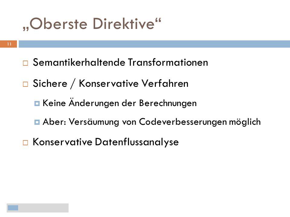 """""""Oberste Direktive Semantikerhaltende Transformationen"""