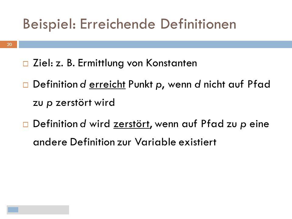 Beispiel: Erreichende Definitionen