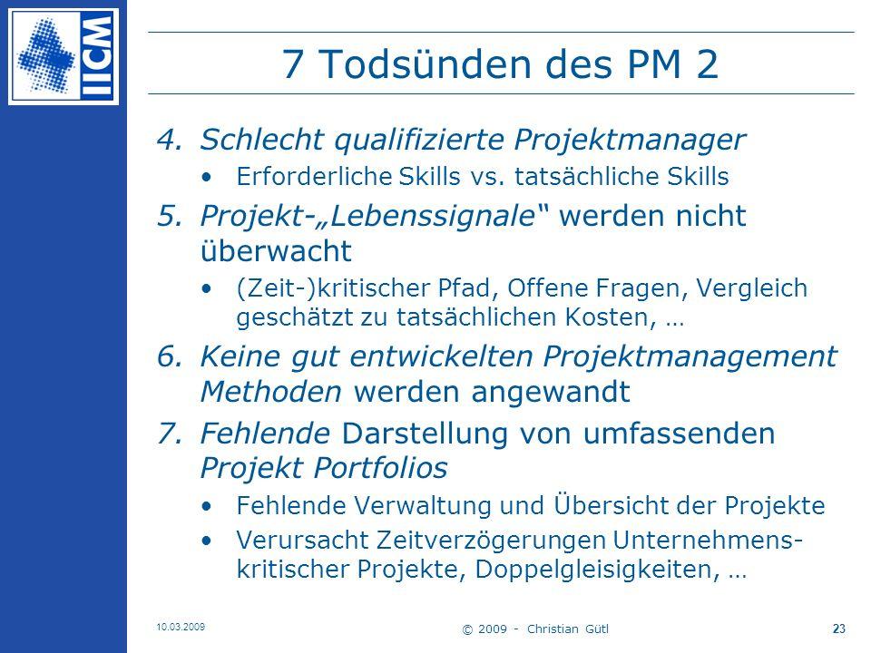 7 Todsünden des PM 2 Schlecht qualifizierte Projektmanager