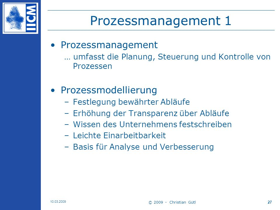 Prozessmanagement 1 Prozessmanagement Prozessmodellierung