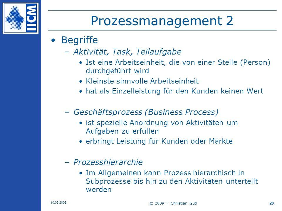 Prozessmanagement 2 Begriffe Aktivität, Task, Teilaufgabe
