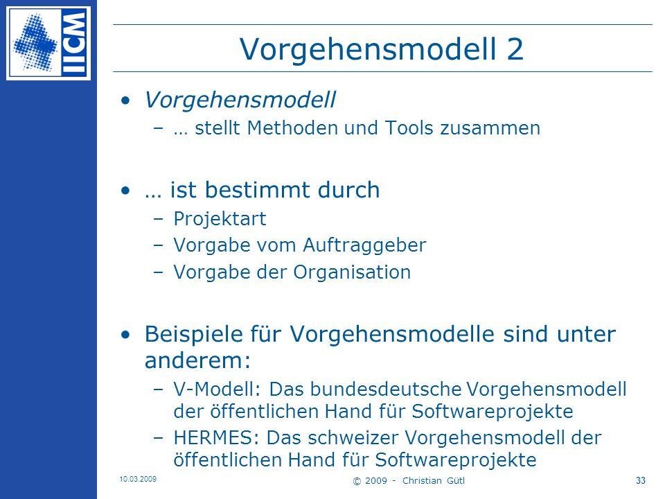 Vorgehensmodell 2 Vorgehensmodell … ist bestimmt durch
