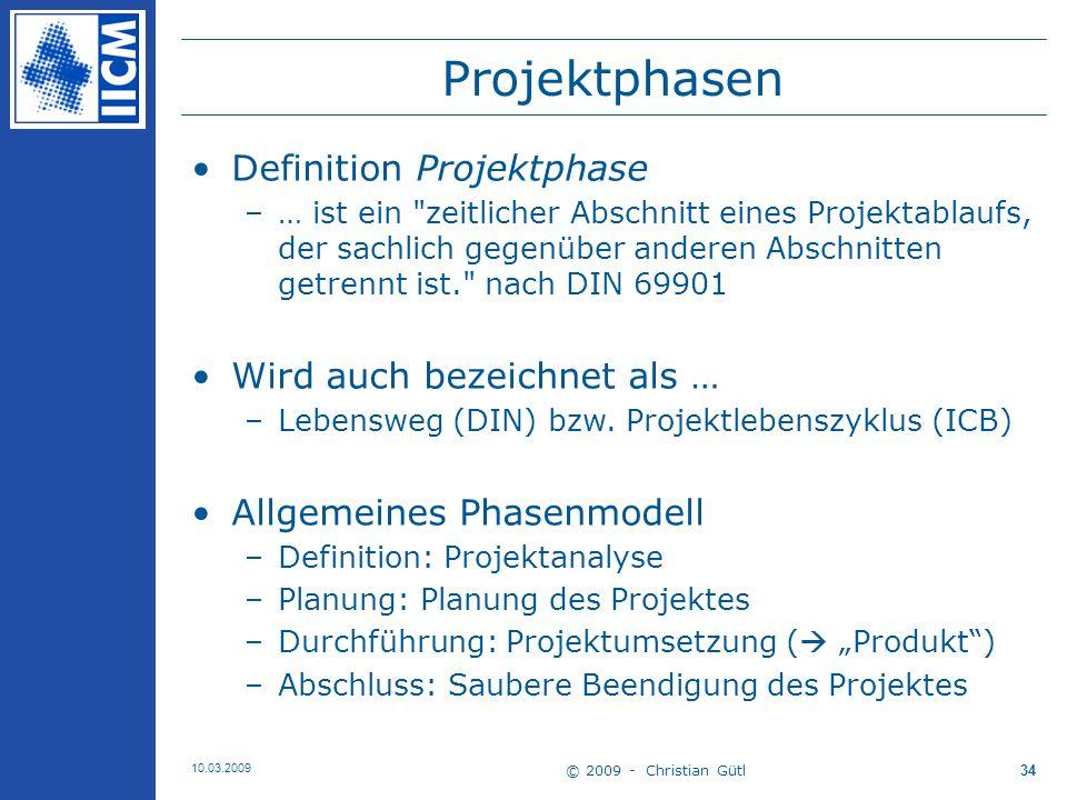 Projektphasen Definition Projektphase Wird auch bezeichnet als …