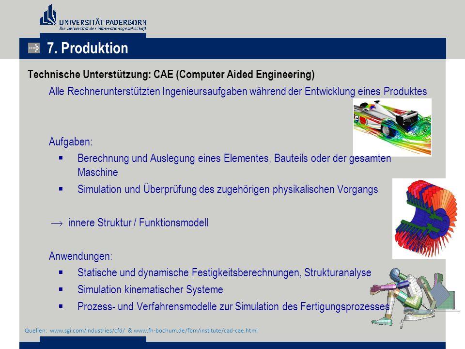 7. Produktion Technische Unterstützung: CAE (Computer Aided Engineering)