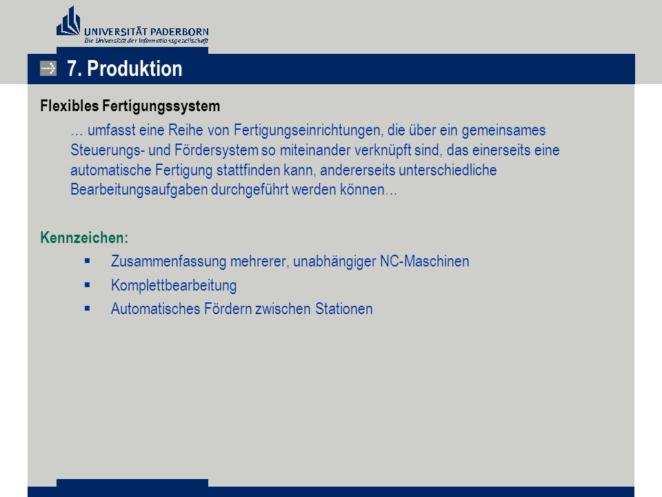 7. Produktion Flexibles Fertigungssystem