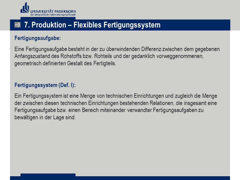 7. Produktion – Flexibles Fertigungssystem