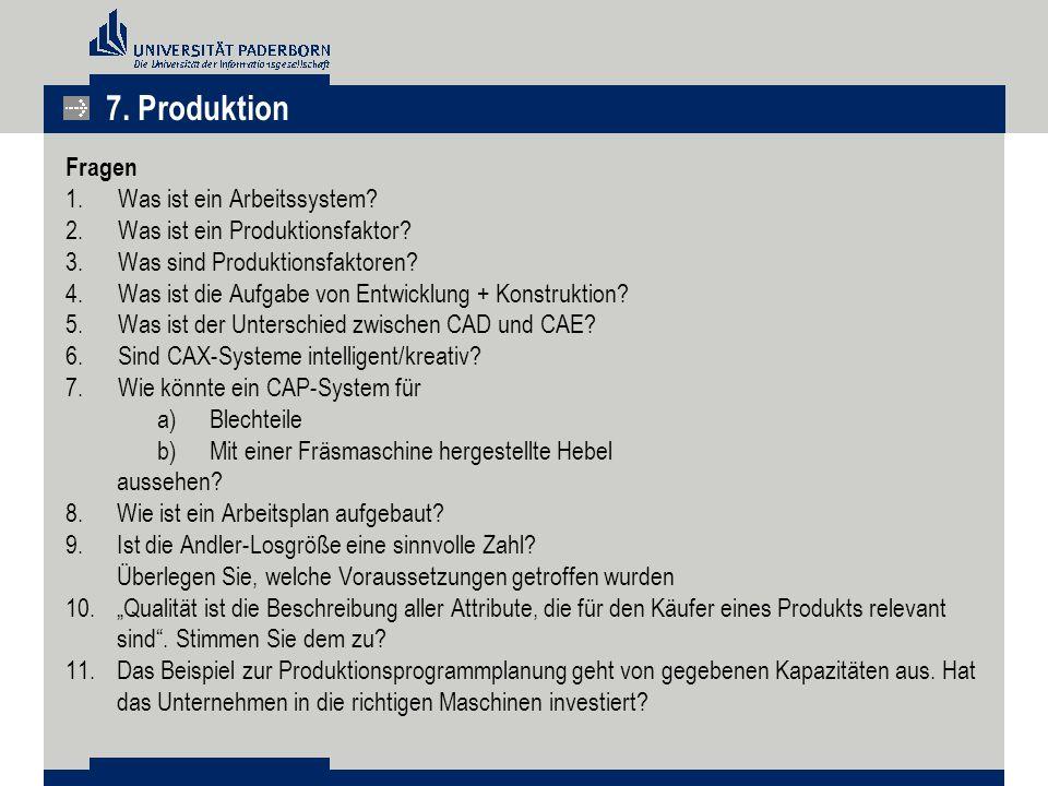 7. Produktion Fragen Was ist ein Arbeitssystem