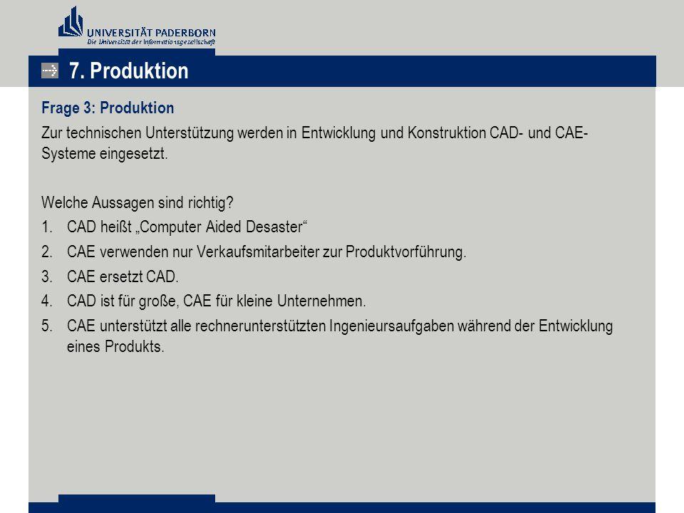7. Produktion Frage 3: Produktion