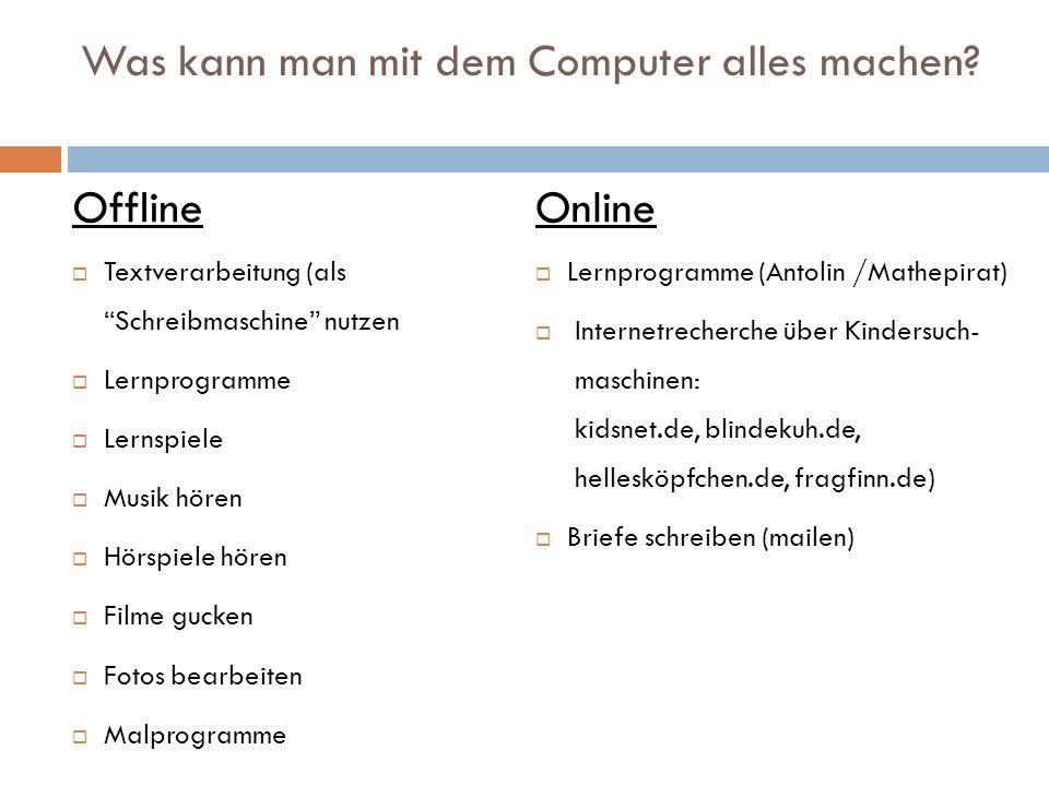 Was kann man mit dem Computer alles machen