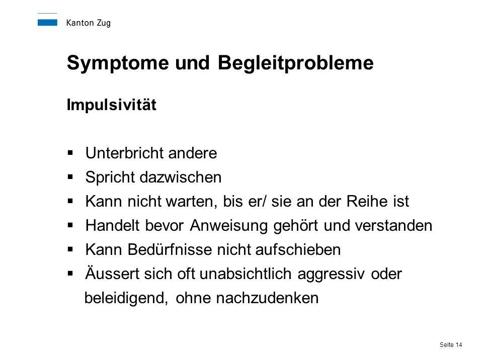 Symptome und Begleitprobleme