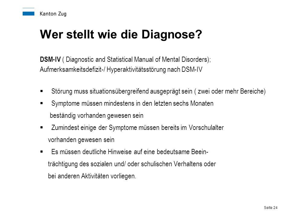 Wer stellt wie die Diagnose