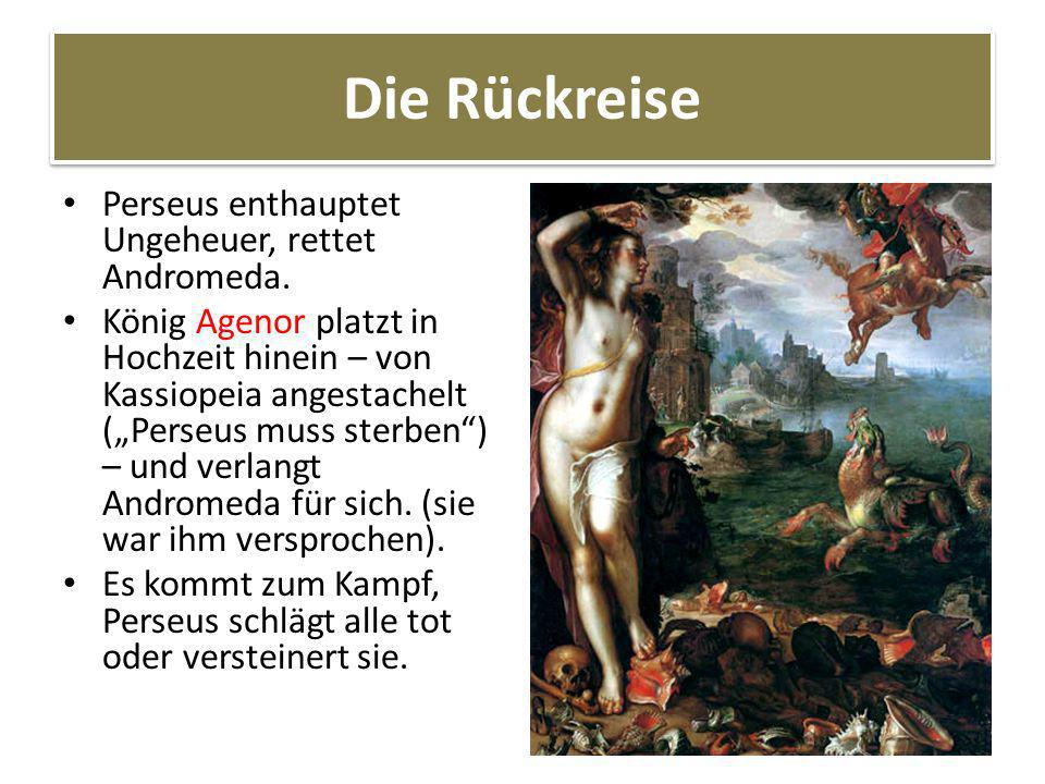 Die Rückreise Perseus enthauptet Ungeheuer, rettet Andromeda.