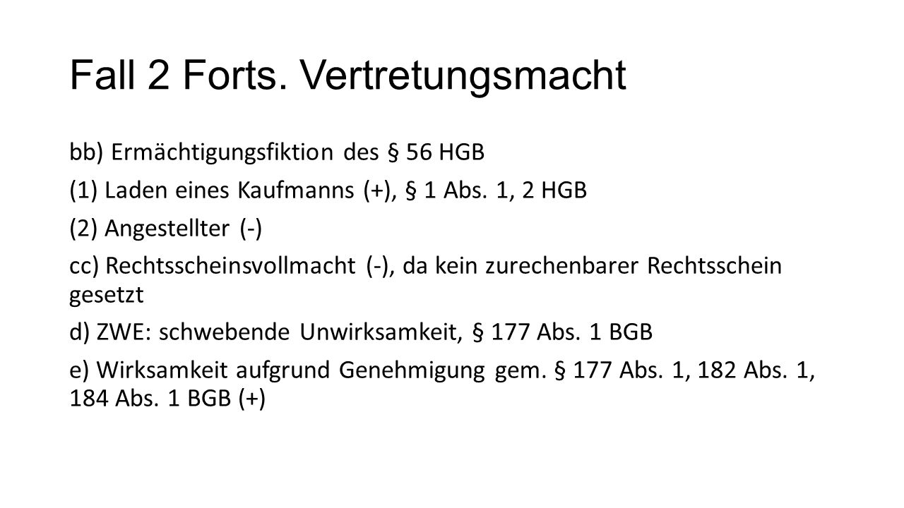 Fall 2 Forts. Vertretungsmacht