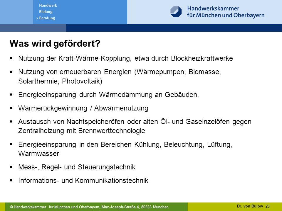 Was wird gefördert Nutzung der Kraft-Wärme-Kopplung, etwa durch Blockheizkraftwerke.