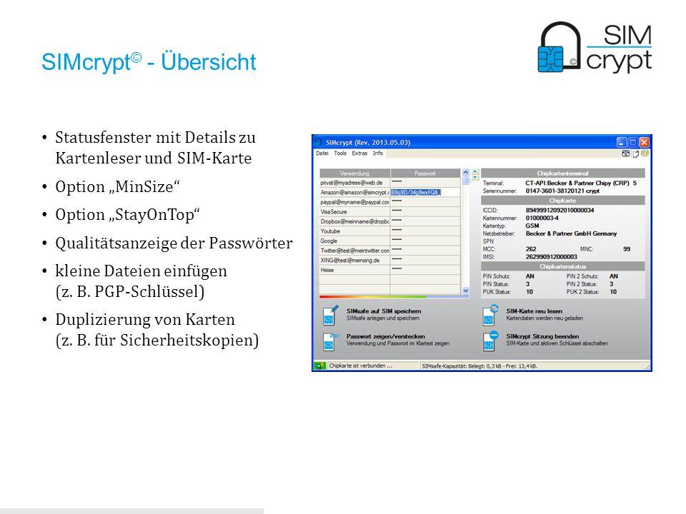 """SIMcrypt© - Übersicht Statusfenster mit Details zu Kartenleser und SIM-Karte. Option """"MinSize Option """"StayOnTop"""
