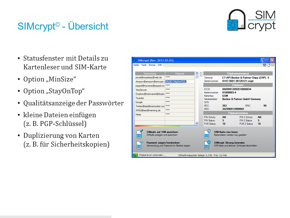 """SIMcrypt© - ÜbersichtStatusfenster mit Details zu Kartenleser und SIM-Karte. Option """"MinSize Option """"StayOnTop"""