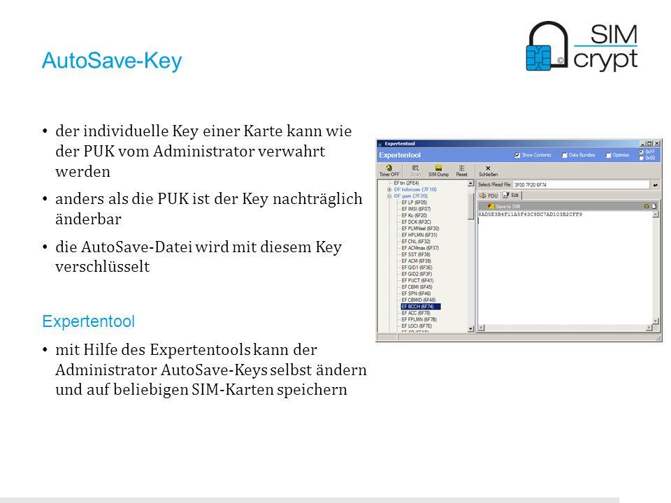 AutoSave-Keyder individuelle Key einer Karte kann wie der PUK vom Administrator verwahrt werden.