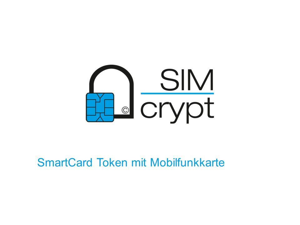 SmartCard Token mit Mobilfunkkarte