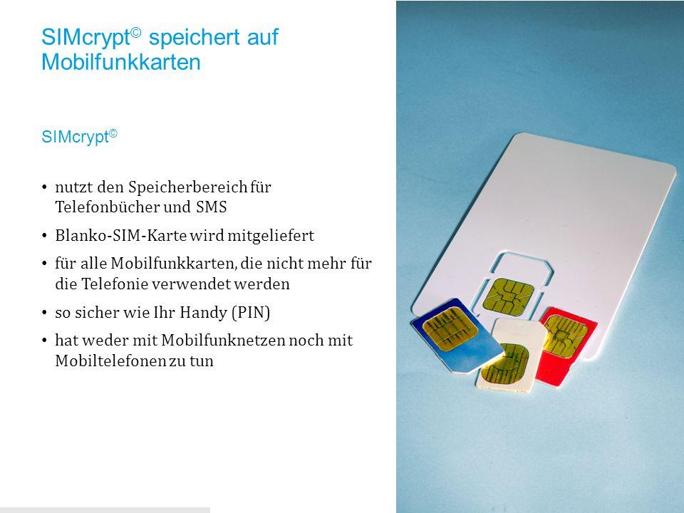 SIMcrypt© speichert auf Mobilfunkkarten