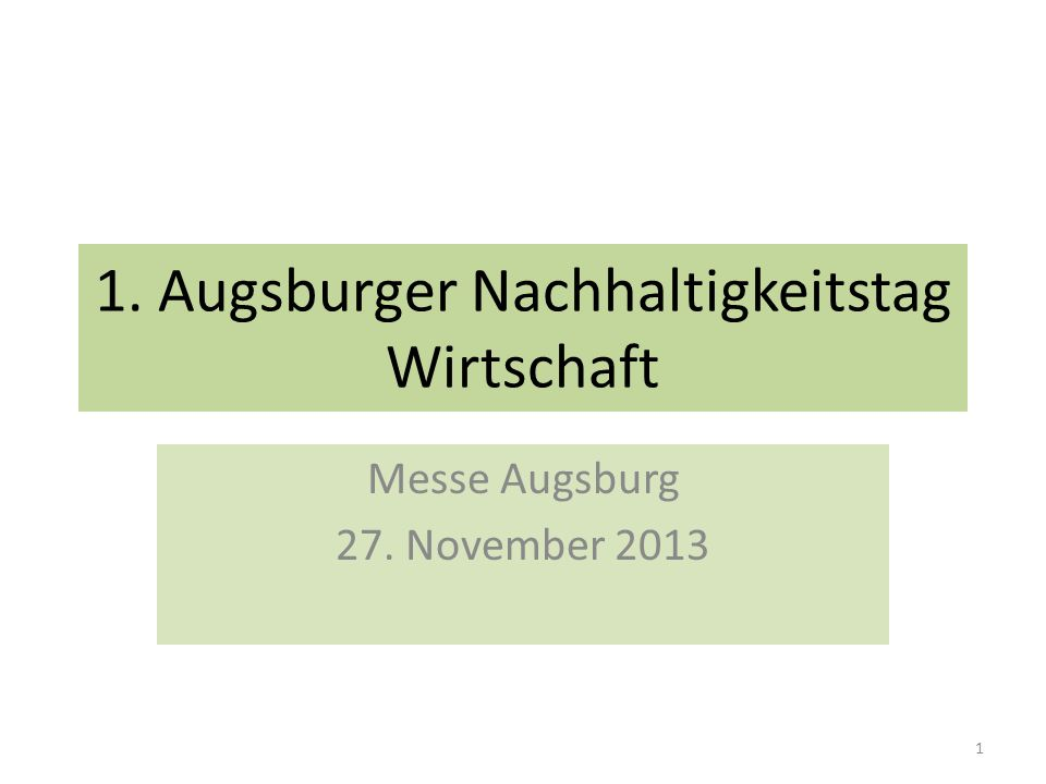 1. Augsburger Nachhaltigkeitstag Wirtschaft