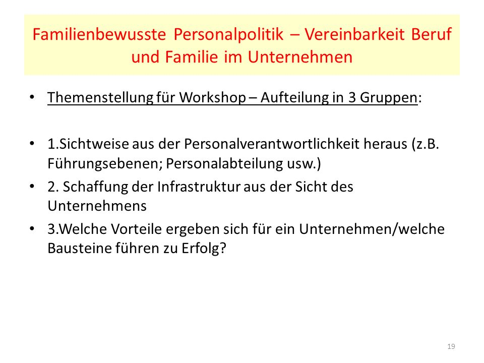 Familienbewusste Personalpolitik – Vereinbarkeit Beruf und Familie im Unternehmen
