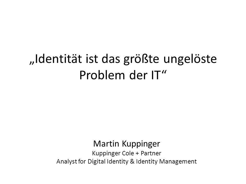 """""""Identität ist das größte ungelöste Problem der IT"""
