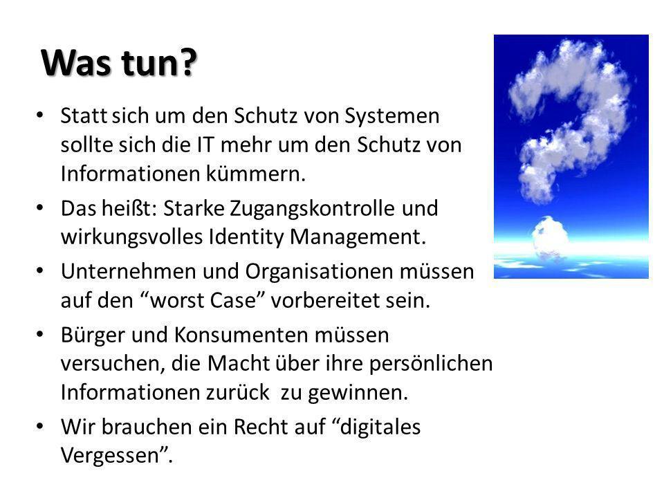 Was tun Statt sich um den Schutz von Systemen sollte sich die IT mehr um den Schutz von Informationen kümmern.