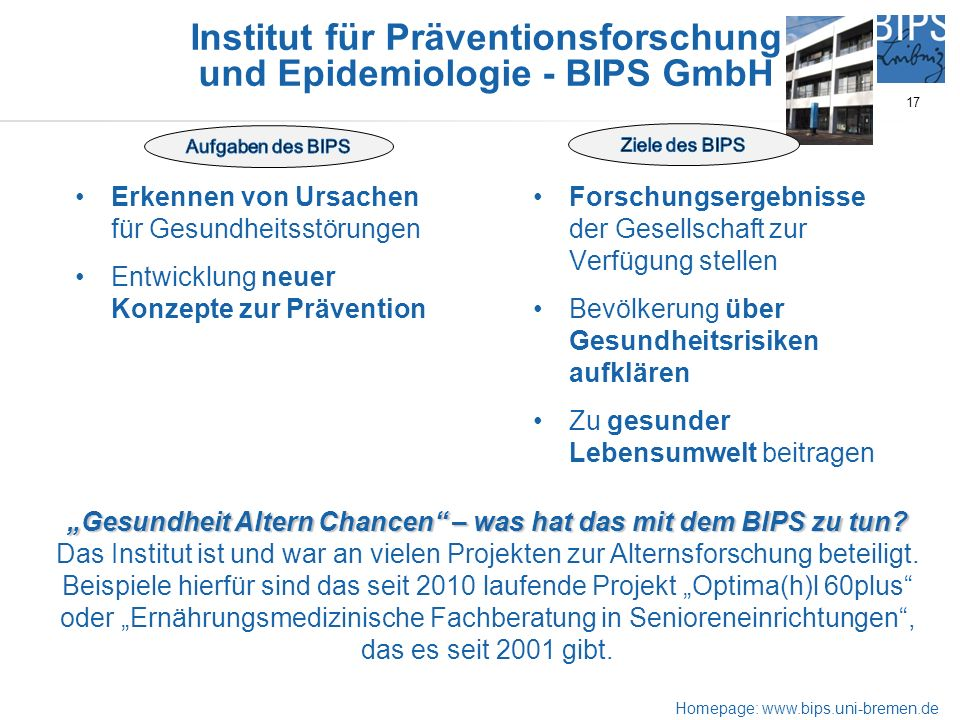 Institut für Präventionsforschung und Epidemiologie - BIPS GmbH