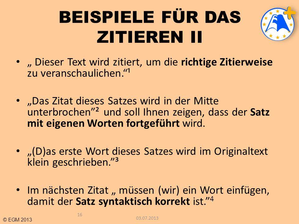 BEISPIELE FÜR DAS ZITIEREN II