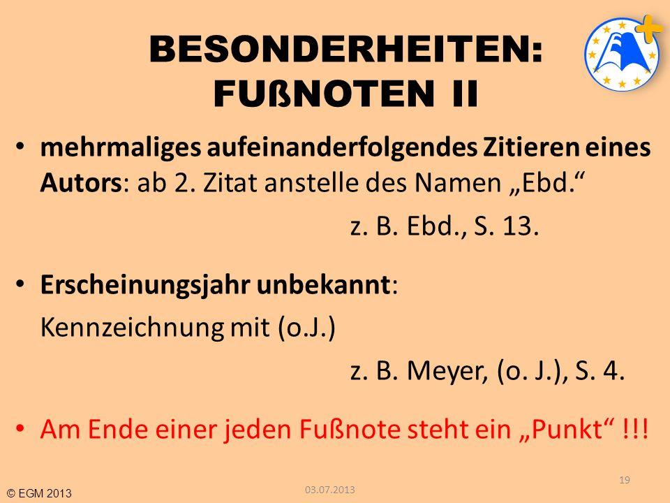 BESONDERHEITEN: FUßNOTEN II