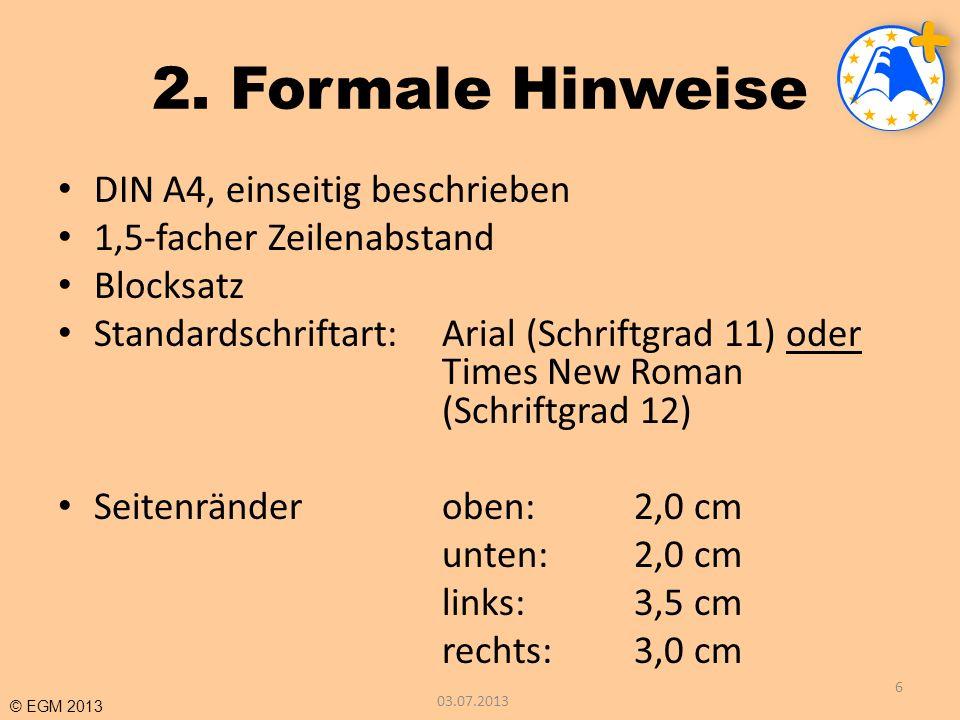 2. Formale Hinweise DIN A4, einseitig beschrieben