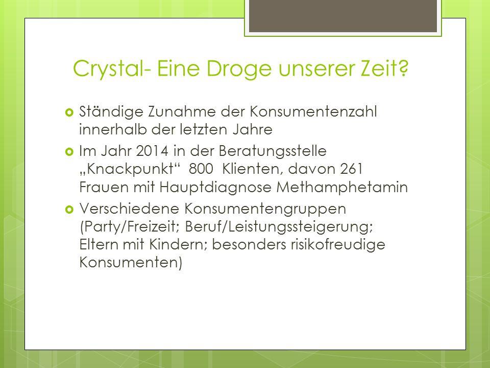 Crystal- Eine Droge unserer Zeit