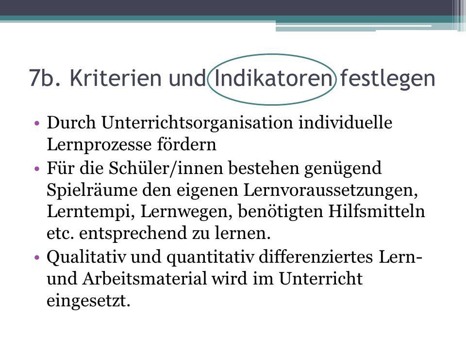 7b. Kriterien und Indikatoren festlegen