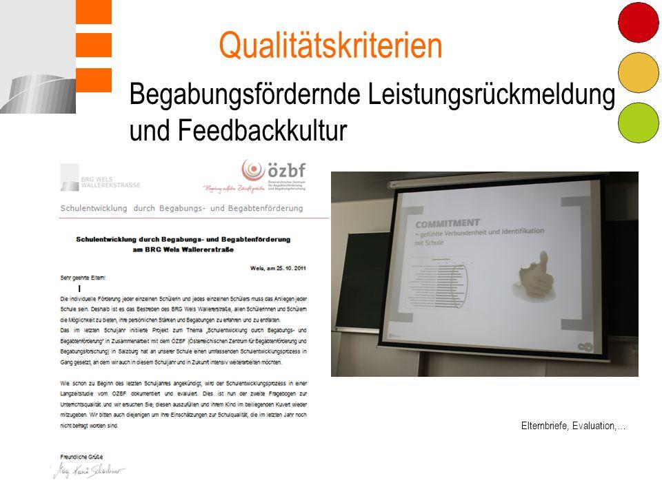 Qualitätskriterien Begabungsfördernde Leistungsrückmeldung und Feedbackkultur. Commitment. Kommunikation.