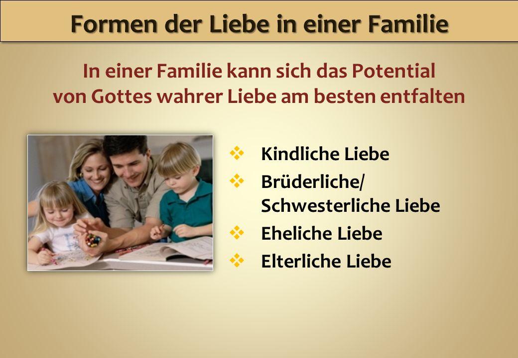 Formen der Liebe in einer Familie