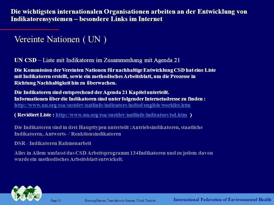 Vereinte Nationen ( UN )