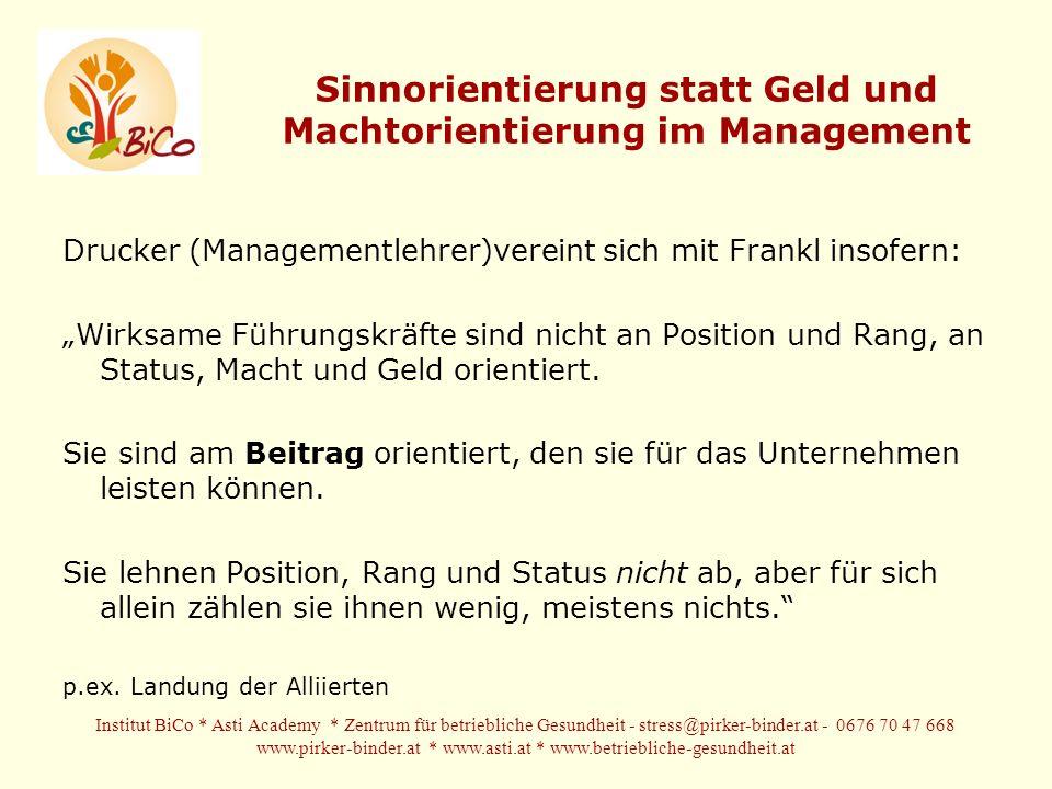Sinnorientierung statt Geld und Machtorientierung im Management