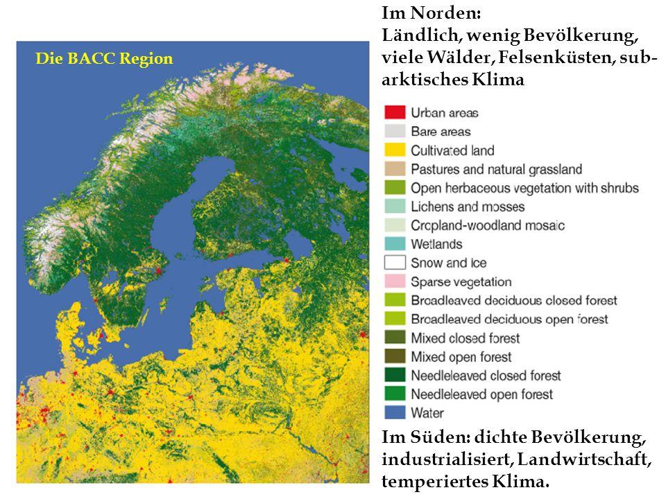 Im Norden: Ländlich, wenig Bevölkerung, viele Wälder, Felsenküsten, sub-arktisches Klima. Die BACC Region.